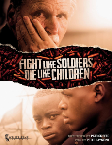 Fight Like Soldiers Die Like Children Poster