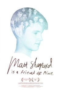 Matt Shepard is a Friend of Mine Poster